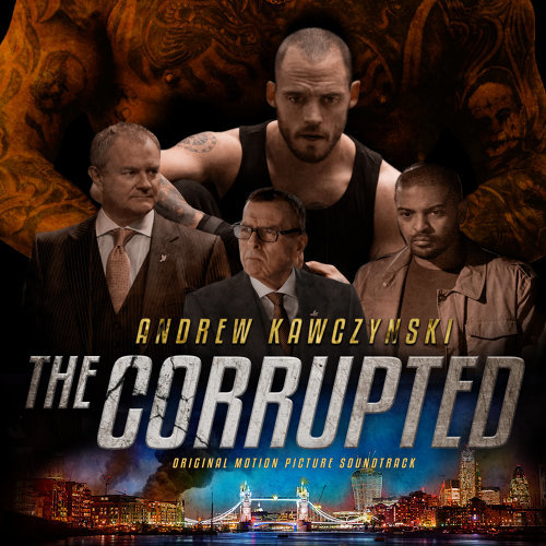 The Corrupted (Original Motion Picture Soundtrack)