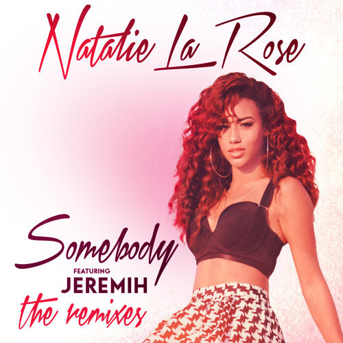 Somebody - The Remixes