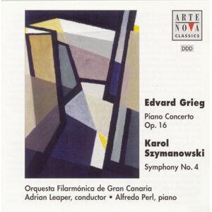 """Grieg: Piano Concerto; Szymanowski: Symphony No. 4 """"Symphonie concertante"""""""