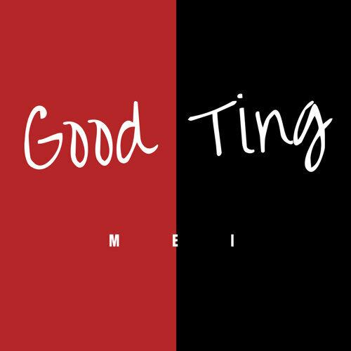 Good Ting