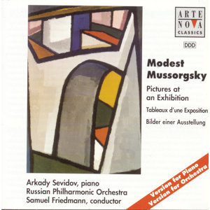 Mussorgsky: Pictures at an Exhibition--Piano & Orchestral Versions