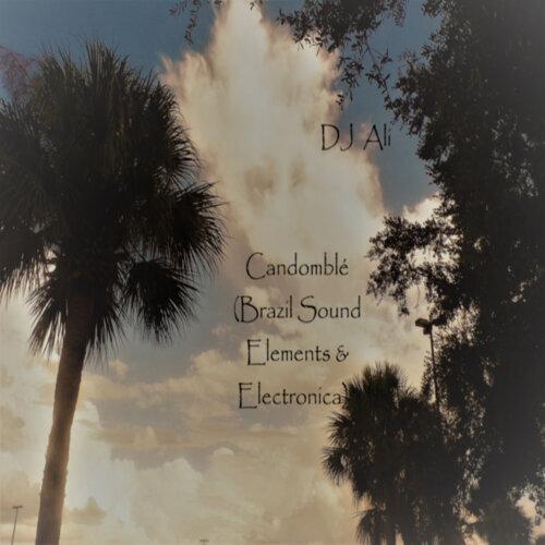 Candomblé (Brazil Sound Elements & Electronica)