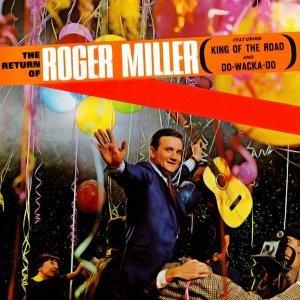 The Return of Roger Miller