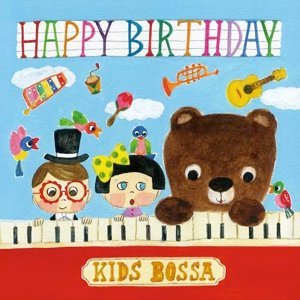 Happy Birthday - Kids Bossa Version