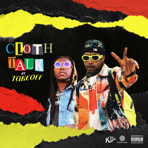 Cloth Talk (feat. Takeoff)