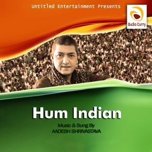 Hum Indian - Kaye Netaji