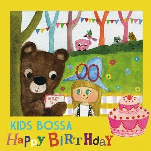 KIDS BOSSA - Happy Birthday