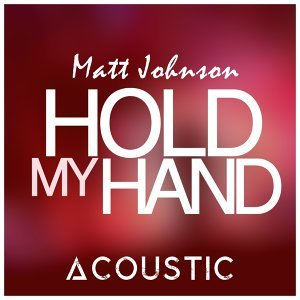 Hold My Hand (Acoustic Version)