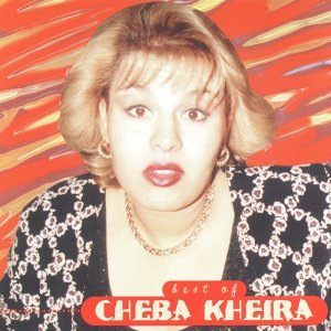 Best of Cheba Kheira