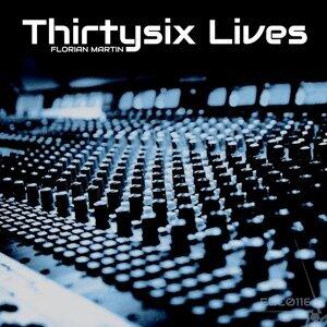 Thirtysix Lives