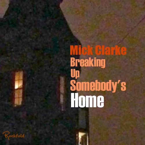 Breaking up Somebody's Home