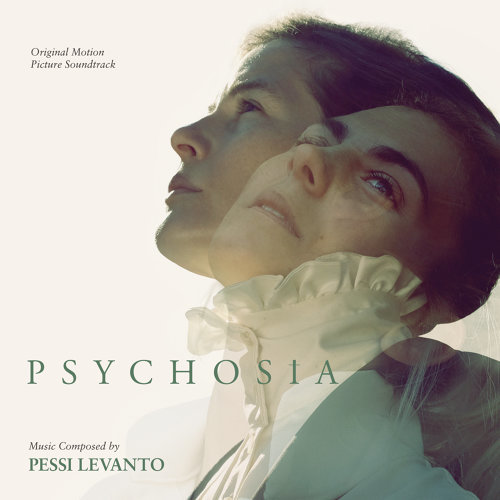 Psychosia (Original Motion Picture Soundtrack)