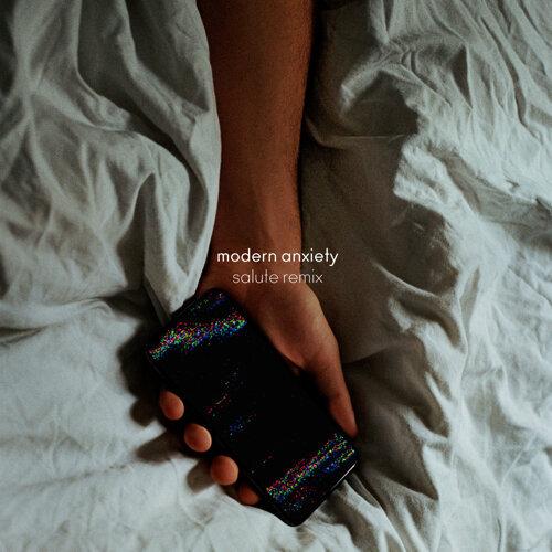 modern anxiety (salute remix)