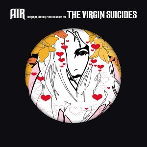 The Virgin Suicides (Deluxe Version - 15th Anniversary) - Deluxe Version - 15th Anniversary