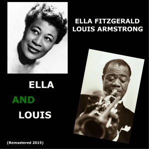 Ella and Louis - Remastered 2015