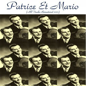 Patrice Et Mario - Remastered 2015