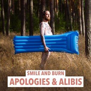 Apologies & Alibis