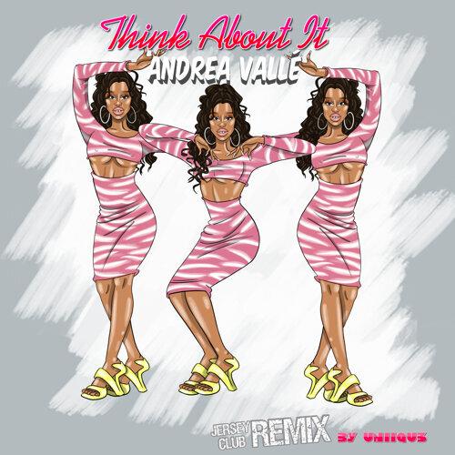 Think About It - UNIIQU3 Remix