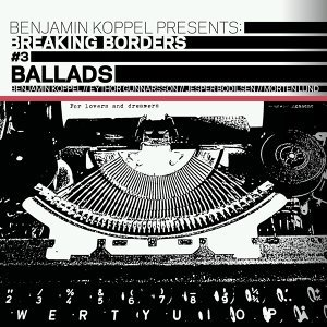 Ballads - Breaking Borders #3