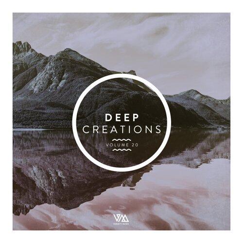 Deep Creations, Vol. 20