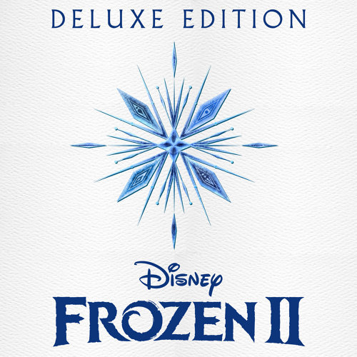 Frozen 2 (魔雪奇緣2電影原聲大碟) - Original Motion Picture Soundtrack/Deluxe Edition