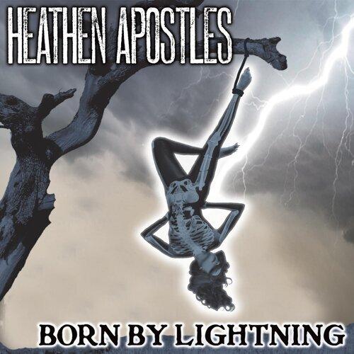 Born by Lightning
