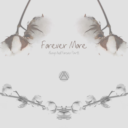 Forever More: Always And Forever, Pt. 2
