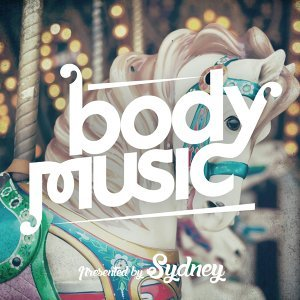 Body Music Pres. By Sydney
