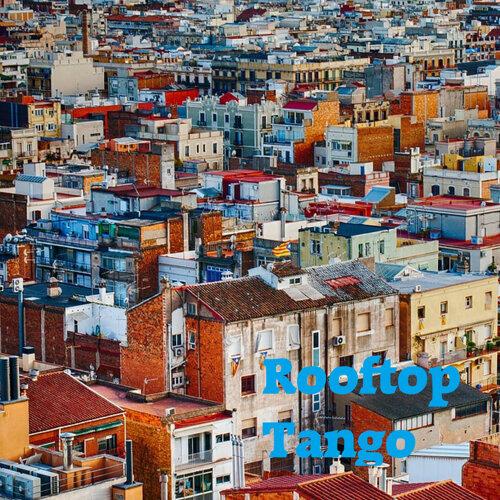 Rooftop Tango