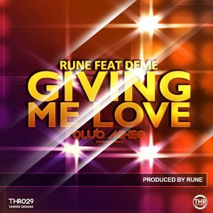 Giving Me Love - Club Mixes