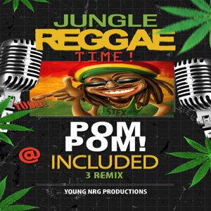 Pom Pom (Jungle Reggae Time!)