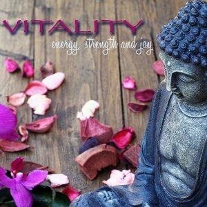 Vitality – Energy, Strength and Joy with Anti Stress Vinyasa Yoga Music