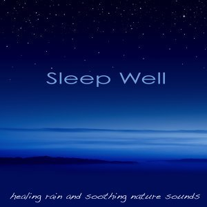 Sleep Well – Deep Sleep Music, Healing Rain & Soothing Nature Sounds to Calm You and Fall Asleep