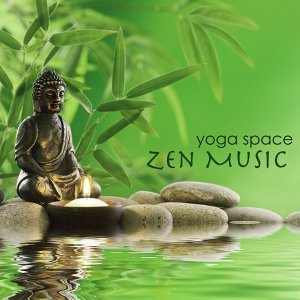 Yoga Space Zen Music – Feng Shui World Relaxing Music & Serenity Peaceful Songs