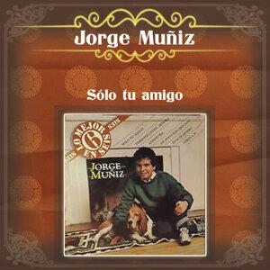 Jorge Muñíz (Sólo Tu Amigo)