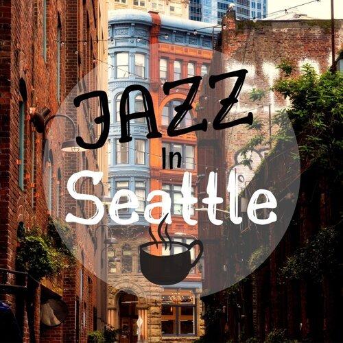 Jazz in Seattle
