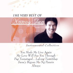The Very Best of Nonoy Tan - Instrumental Collection