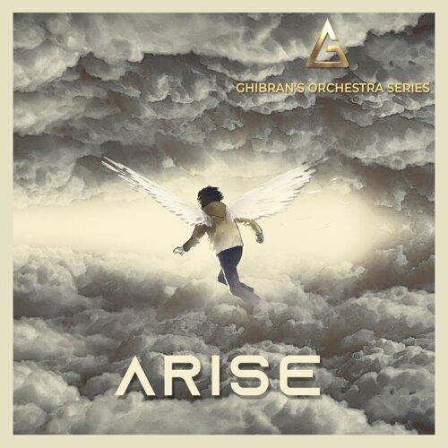 "Ghibran's Orchestra Series: ""Arise"""