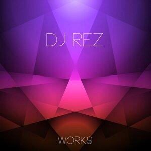 Dj Rez Works