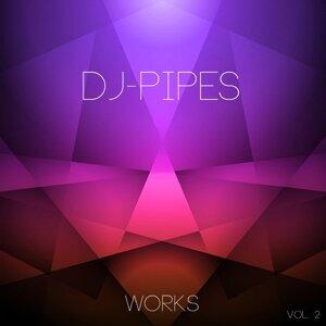 DJ-Pipes Works Vol 2
