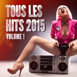 Tous les Hits 2015, Vol. 1
