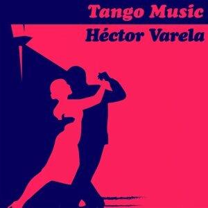 Tango Music: Héctor Varela