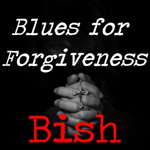 Blues for Forgiveness