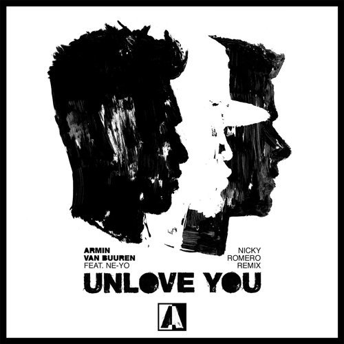 Unlove You - Nicky Romero Remix