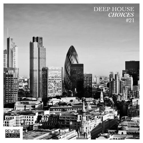 Deep House Choices, Vol. 21