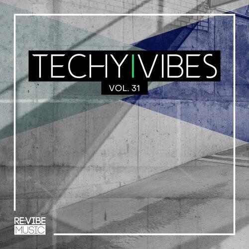 Techy Vibes, Vol. 31