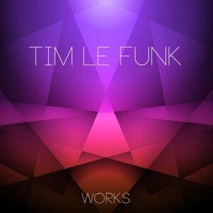Tim Le Funk Works