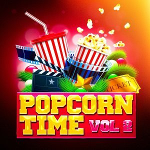 Popcorn Time, Vol. 2 (Awesome Movie Soundtracks and TV Series' Themes)