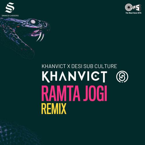 Ramta Jogi - Khanvict & Desi Sub Culture Remix