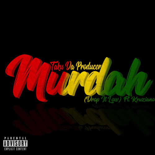 Murdah(Drop It Low)